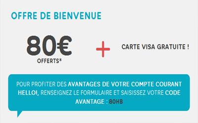 80 euros offert et une carte Visa gratuite à vie