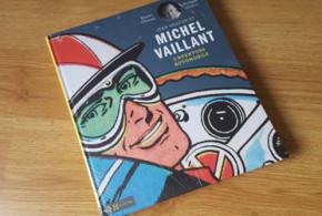 """Livre """"Michel Vaillant l'Aventure Automobile"""" à gagner"""