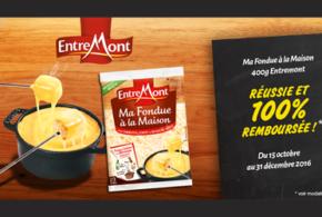 Fondue Entremont 100% remboursé