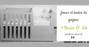 Concours gagnez 1 lit bébé Berce O'lit