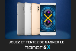 Concours gagnez 1 smartphone Honor 6x