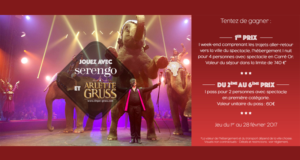 1 week-end pour 4 afin d'assister au spectacle de cirque Arlette Gruss