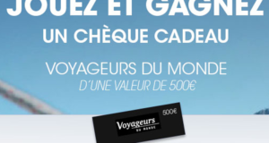 3 chèques cadeau Voyageurs du monde de 500 euros