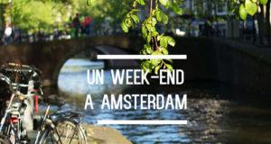 14 week-ends pour 4 personnes à Amsterdam