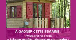 Chaque semaine 1 week-end pour 2 personnes en Sologne