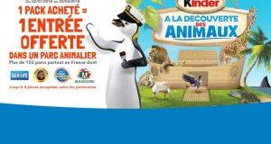 Pack Kinder acheté = Entrée gratuite dans un parc animalier