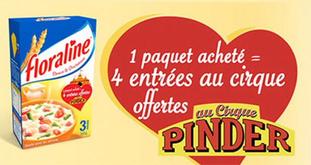 1 paquet Floraline acheté = 4 entrées au cirque Pinder offertes