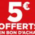 Bon d'achat de 5 euros offert