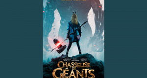 Des Blu-ray et DVD du film Chasseuse de Géants