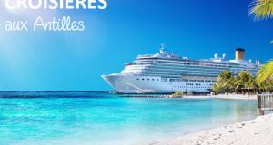 Croisière de 7 nuits aux Antilles Caraïbes pour 4 personnes