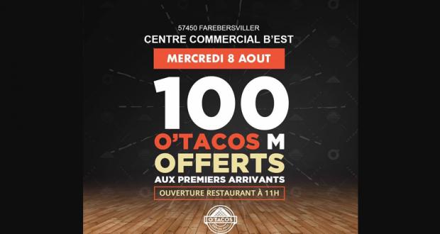 O'Tacos M offerts aux 100 premiers clients