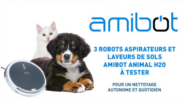 Testez gratuitement le robot aspirateur Amibot Animal H2O
