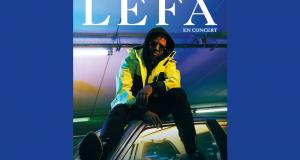 12 lots de 2 invitations pour un concert de Lefa