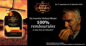 Tranches Holland Master 100% Remboursées