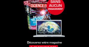 Recevez gratuitement votre magazine Science & Vie