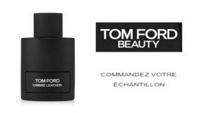 Échantillons gratuits du parfum Ombré Leather de Tom Ford