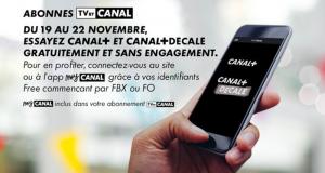 Les Chaines Canal+ et Canal+ Décalé offertes