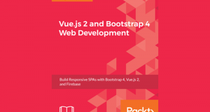eBook Vue.js 2 and Bootstrap 4 Web Development gratuit