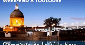 2 week-ends pour 2 personnes à Toulouse