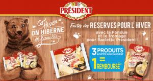 3ème Produit Président Fondue ou Raclette 100% Remboursé