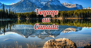 Voyage au Canada pour 2 personnes