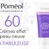 Crème Effet Peau Neuve LA FABULEUSE de Poméol