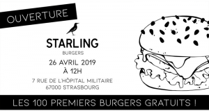 100 Burgers offerts pour l'ouverture - Starling Burgers Strasbourg