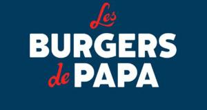 Les Burgers de Papa - 300 Burgers offerts