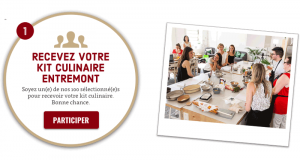 100 kits culinaires Entremont offerts