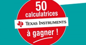 50 calculatrices Texas Instruments offertes