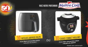 30 friteuses Philips + 30 cuiseurs Moulinex à gagner