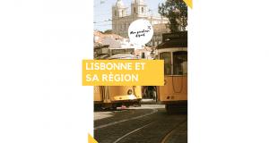Mini-Guide de voyage Lisbonne et sa Région Gratuit