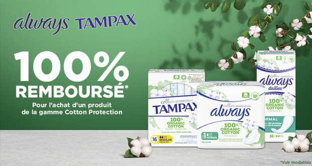 Always Tampax Cotton Protection 100% Remboursé