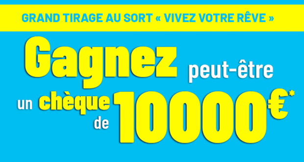 Gagnez un chèque de 10 000 euros