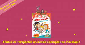 25 magazines Astrapi offerts