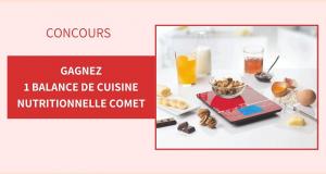 15 balances de cuisine nutritionnelles Comet offertes