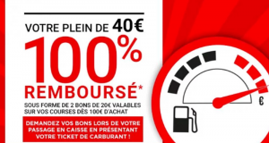 Géant Casino Votre Plein de 40€ 100% Remboursé