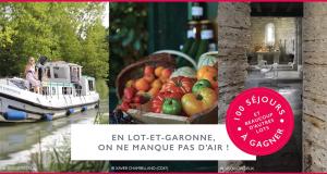100 séjours dans le Lot-et-Garonne offerts