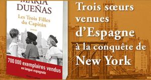 10 livres Les trois filles du capitan de María Dueñas offerts