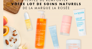 20 lots de 6 soins naturels La Rosée offerts