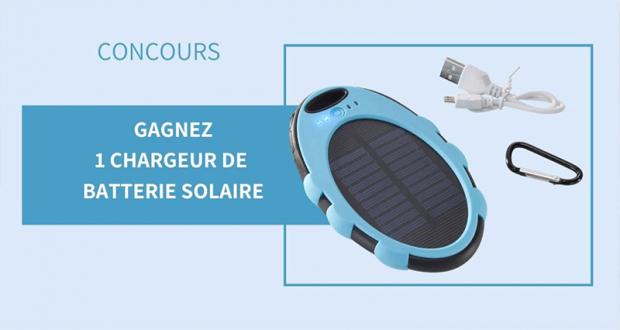30 chargeurs de batterie solaires offerts
