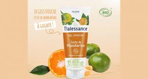 10 gels douche Zeste de Mandarine Natessance offerts