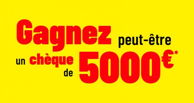 Un chèque de 5000 euros offert