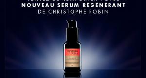 50 sérums régénérants Christophe Robin offerts