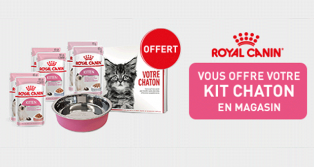 Kits chaton Royal Canin offerts sur simple visite