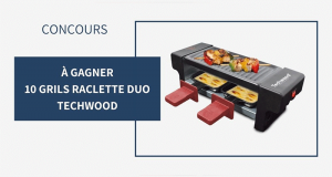10 grils raclette duo Techwood offerts