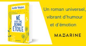 20 romans Né sous une bonne étoile Aurélie Valognes offerts