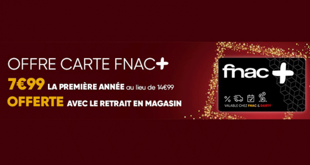 Carte Fnac + offerte pour tout retrait en magasin