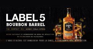 Bourbon Barrel Label 5 100% Remboursé