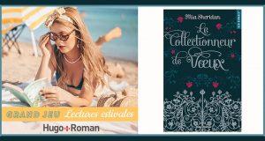 20 romans Le collectionneur de voeux de Mia Sheridan offerts
